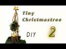 Weihnachtsdeko selber machen✔   Teil 2   Tiny Christmastree aus Tuje