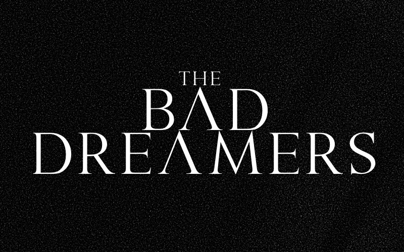 The Bad Dreamers ''Georgetown''