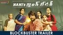 Nani's Gang Leader Blockbuster Trailer Karthikeya Vikram Kumar Anirudh Mythri Movie Makers
