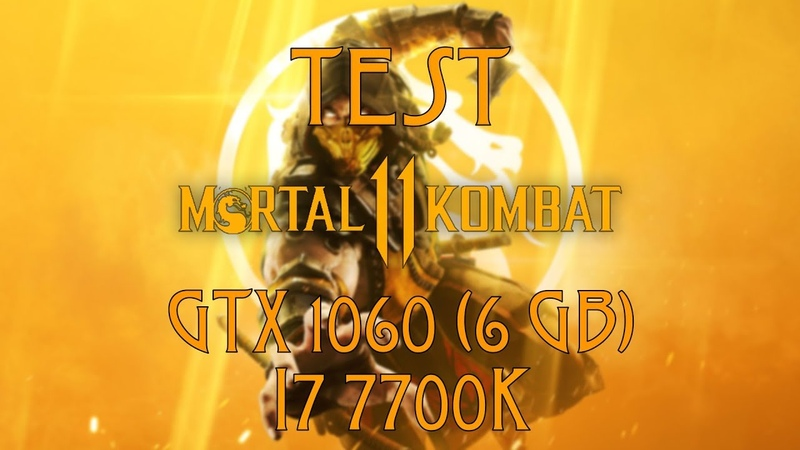 Mortal Kombat 11 | GTX 1060 (6 GB) OC i7 7700k | 1440p ULTRA Settings |