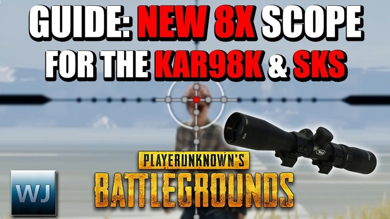 GUIDE: How to use the new 8X SCOPE for the KAR98K the SKS New Ballistics PUBG