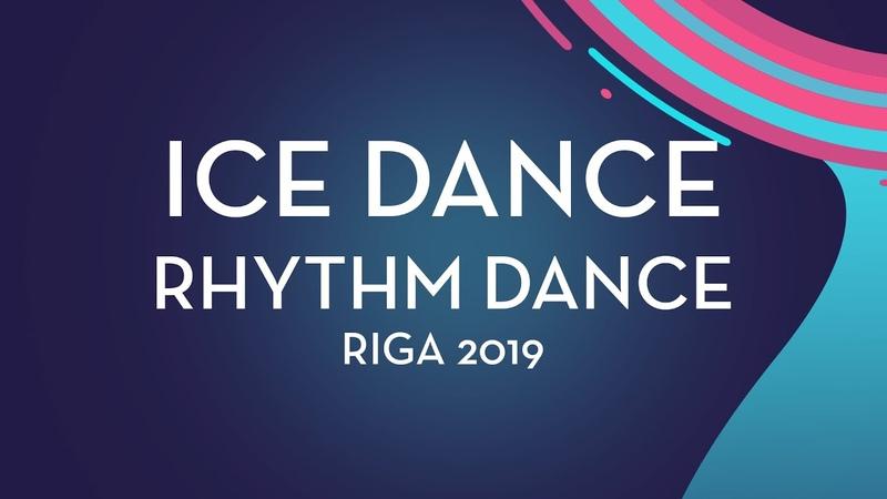 Natalie D'Alessandro / Bruce Waddell (CAN)| Ice Dance Rhythm Dance | Riga 2019