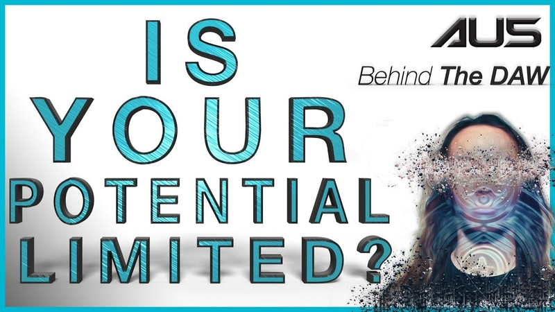 Is Your Potential LIMITLED?!?! | Au5 Behind The DAW