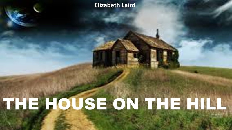 Learn English Through Story - The House On The Hill by Elizabeth Laird