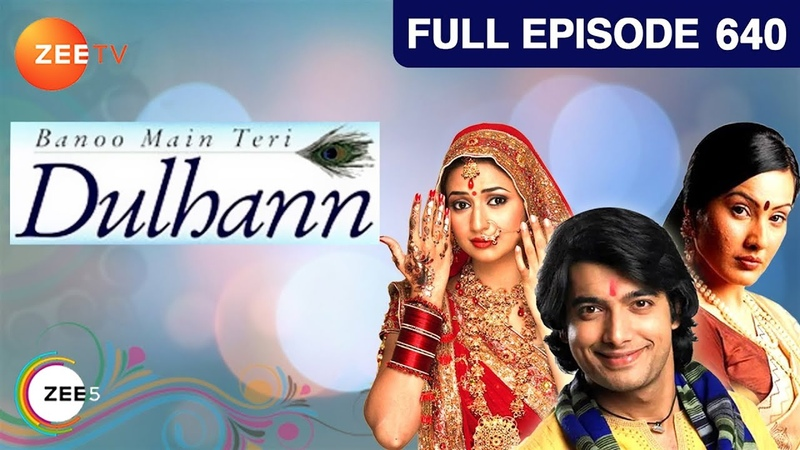 Banoo Main Teri Dulhann Hindi Serial Full Episode 640 Divyanka Sharad Malhotra Zee TV