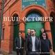 Blue October - Say It