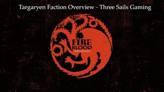 House Targaryen Faction Overview - A Song of Ice and Fire: The Miniatures Game - 3SG