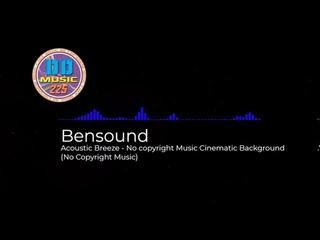 (No Copyright Music) Bensound - Acoustic Breeze - No copyright Music Cinematic Background