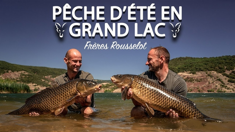 PÊCHE D'ÉTÉ EN GRAND LAC Frères Rousselot