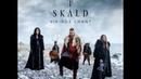 SKÁLD - Níu (Vikings Chant 2019)