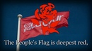 The Red Flag - Anthem of The British Labour Party