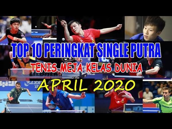 TOP 10 PERINGKAT SINGLE SENIOR PUTRA APRIL 2020