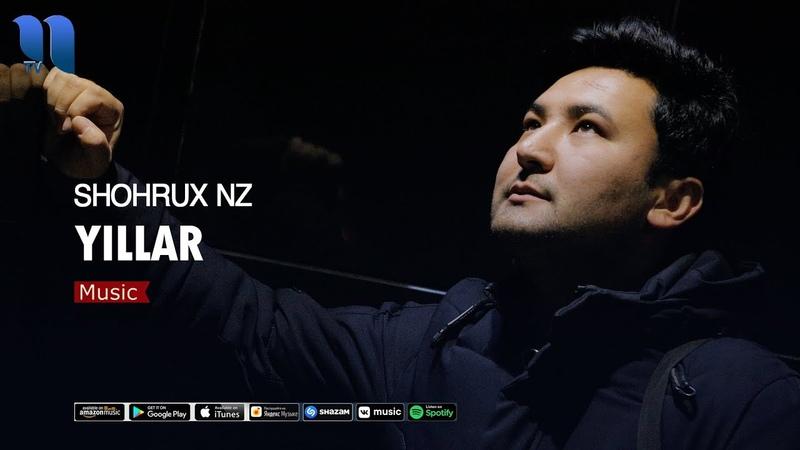 Shohrux NZ Yillar Шохрух НЗ Йиллар music version