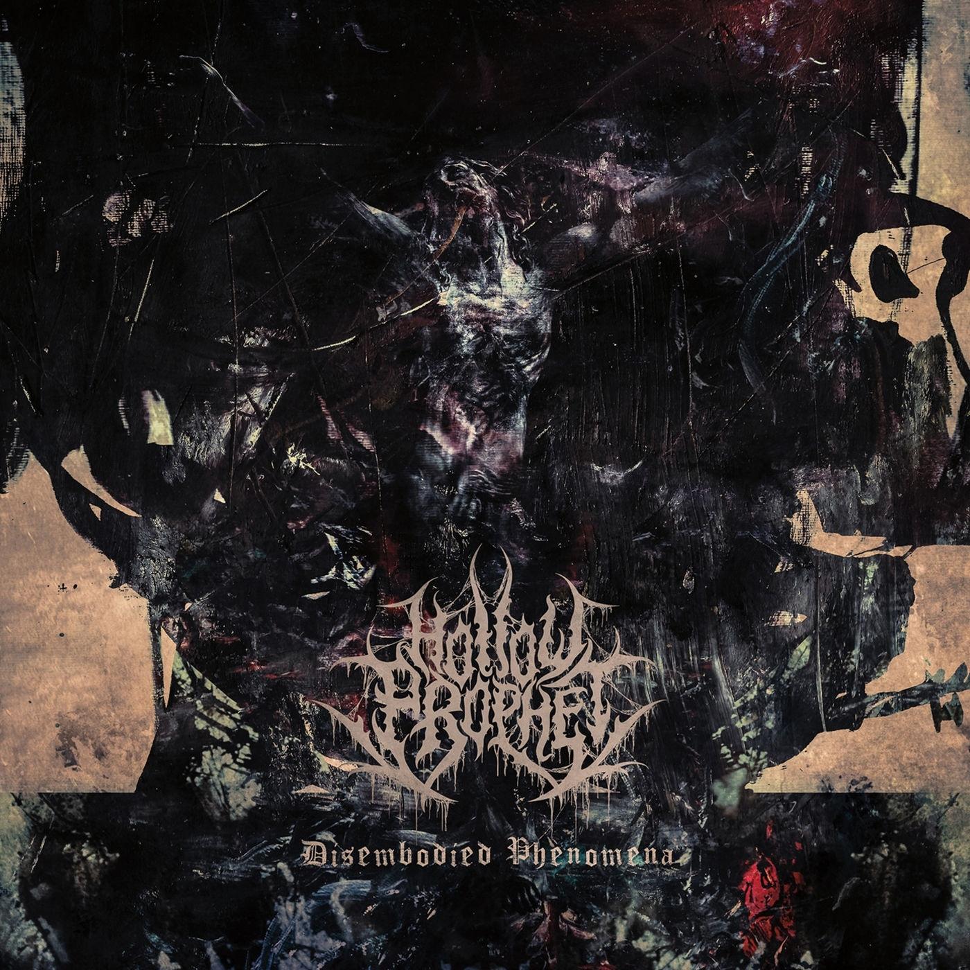 Hollow Prophet - Disembodied Phenomena [single] (2019)