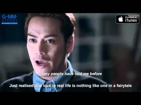 MV Aof Pongsak Life Is Not a Fairytale Ruang Jing Ying Gwah Ni Yai EN sub