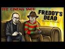 Freddy's Dead: The Final Nightmare - The Cinema Snob
