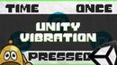 Как сделать вибрацию в юнити Вибрация на Телефоне Unity Vibration Готовый Проект GameDev