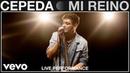 Cepeda Mi Reino Live Performance Vevo
