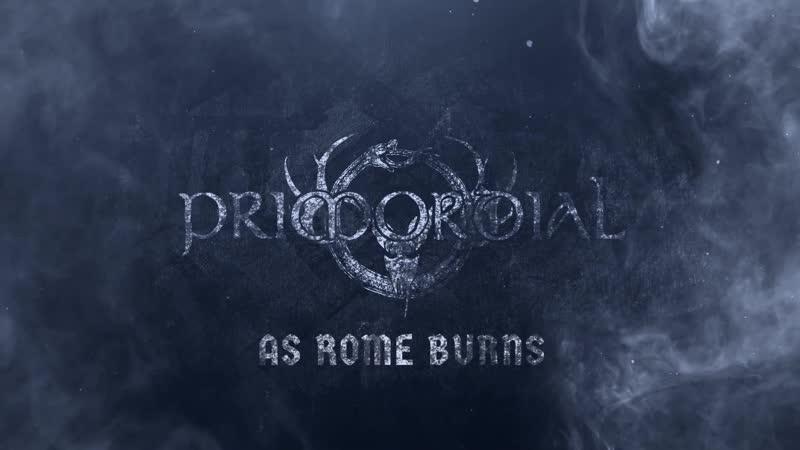 PRIMORDIAL - As Rome Burns (Live At Kilkim Zaibu 2019) (vk.comafonya_drug)