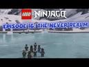 LEGO Ninjago Season 11 Episode 16 The Never Realm 1080p HD