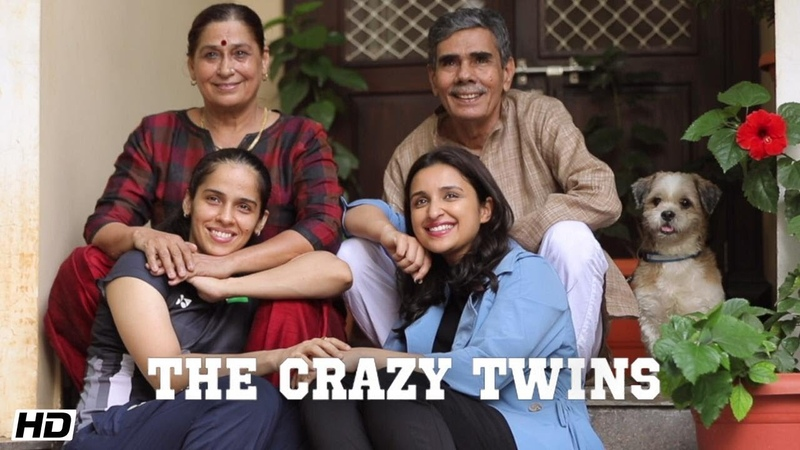 The Saina Playbook The Crazy Twins Parineeti Chopra Saina Nehwal Amole Gupte