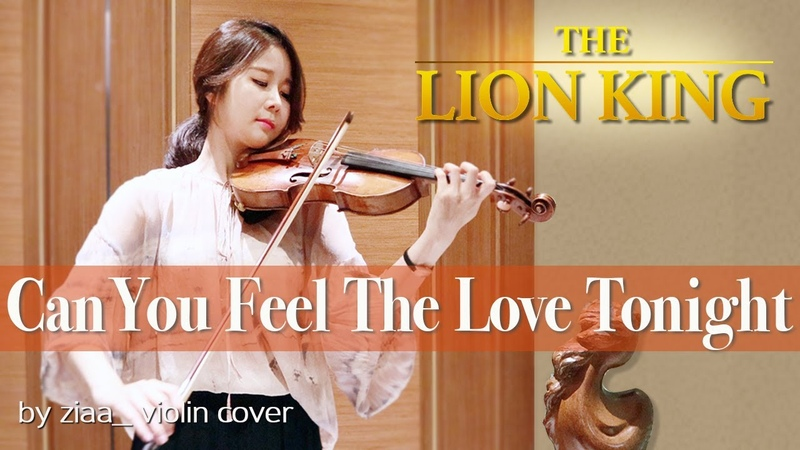 The Lion King 라이온킹 Can You Feel the Love Tonight by ziaa violin cover