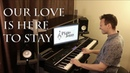 Our Love is Here to Stay - Jazz Piano by Jonny May