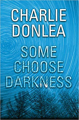 Charlie Donlea - Some Choose Darkness (retail) (epub)