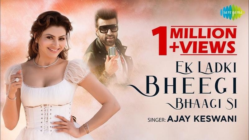 Ek Ladki Bheegi Bhagi Si Urvashi Rautela Ajay Keswani Hardik Vicky Recreation Official Video