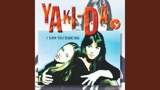 Yaki-Da -- I Saw You Dancing (Original Mix)