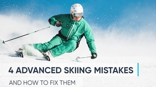 4 ADVANCED SKIING MISTAKES   And How To Fix Them