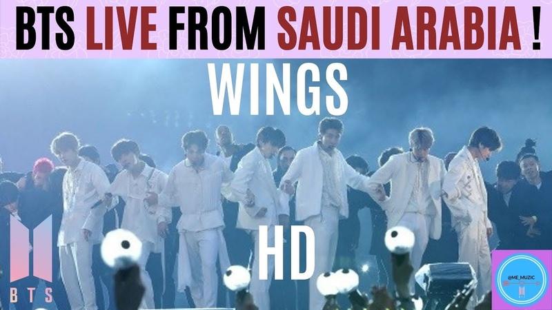 BTS 방탄소년단 WINGS LIVE From RIYADH SAUDI ARABIA in HD OCT 11 2019