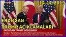 Başkan Erdoğan ile Başkan Trump'ın Basın Toplantısı 14 11 2019