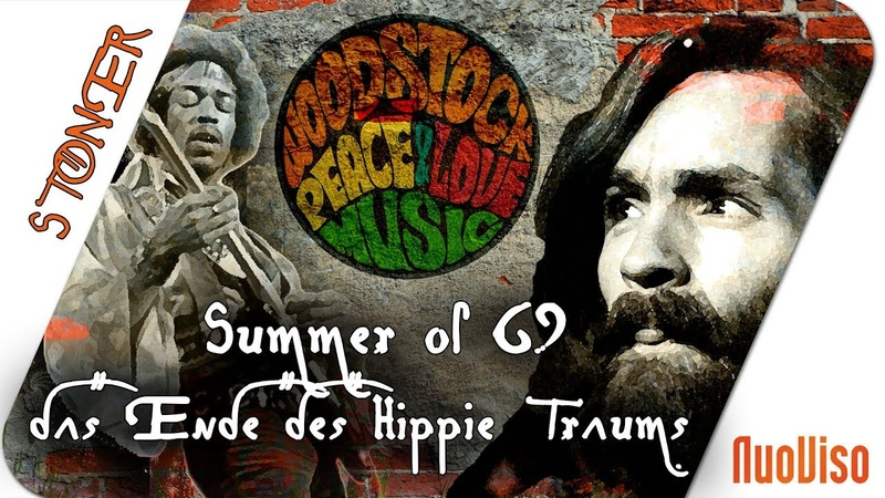 Summer of 69 - Das Ende des Hippie-Traums 1/2 - STONER frankfrei