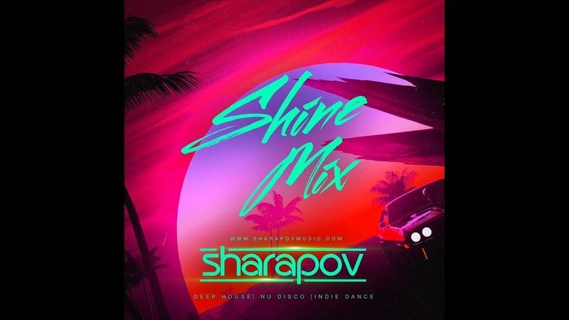 Sharapov - Shine Mix