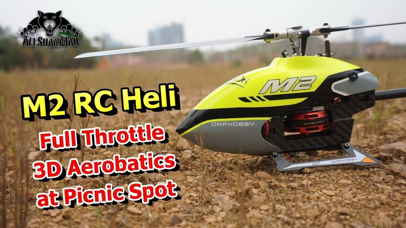 OMPHOBBY M2 3D RC Helicopter Picnic Spot Full Throttle Stunts