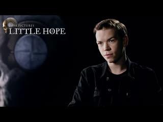 The Dark Pictures: Little Hope  Интервью с Уиллом Поултером