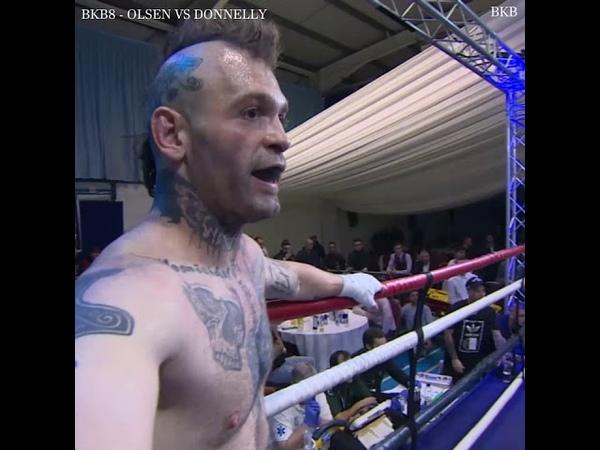 BKB OLSEN VS DONNELLY BARE KNUCKLE BOXING BKB8 FULL FIGHT