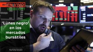 'Lunes negro' en los mercados bursátiles - NOTICIERO 10/03/2020