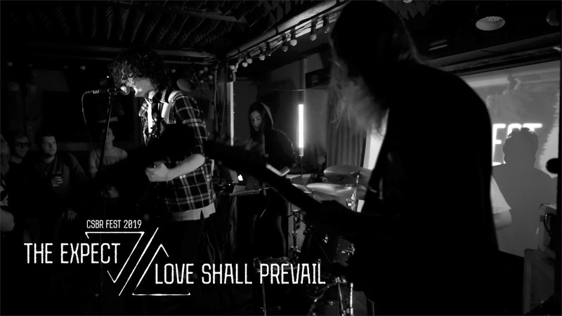 The Expect Love Shall Prevail live at CSBR Fest 2019