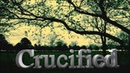 Crucified - When Im Close Prod By Tx Knicca New2013