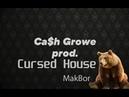 Cursed House ۞ (cash growe prod. MakBor)