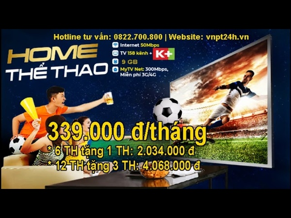 Home Thể Thao VNPT 50Mb (K) | Home Combo VNPT | Lắp mạng VNPT tại TPHCM vnpt24h.vn