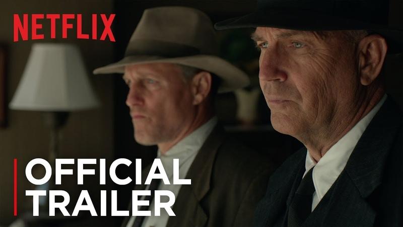 The Highwaymen Official Trailer HD Netflix
