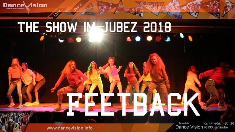 Feetback - The Show im Jubez 2018 - 1. Platz