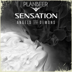 P L A N B E E R pres. --- Special Mix for Sensation Station RadioShow # 10 ( ANGELS & DEMONS )