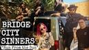 Bridge City Sinners Run From the Sun Official Music Video