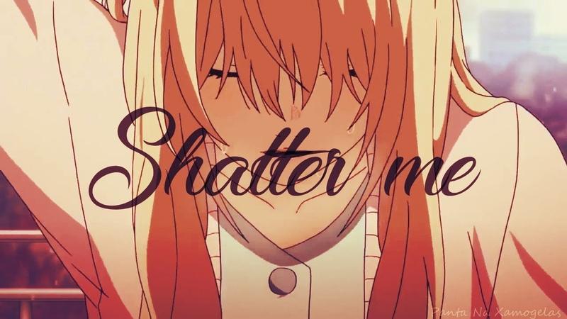 Shigatsu wa Kimi no Uso - Shatter Me「AMV」~ [SEIZURE WARNING!]