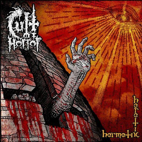 Cult Of Horror - Hermetik Heretik