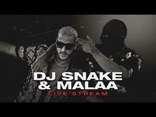 DJ SNAKE & MALAA  BEST OF BOTH WORLDS LIVESTREAM